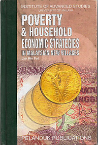 Poverty & Household Economic Strategies in Malaysian New Villages - Hin Fui Lim