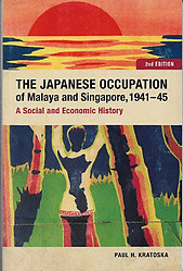 The Japanese Occupation of Malaya, 1941-1945: A Social and Economic History