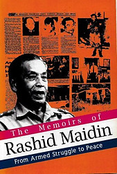 The Memoirs of Rashid Maidin: From Armed Struggle to Peace