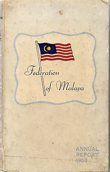 Federation of Malaya Annual Report 1950