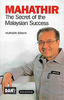 Mathathir: The Secret of the Malaysian Success - Hajrudin Somun