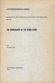The Demography of the Semai Senoi - Alan G Fix