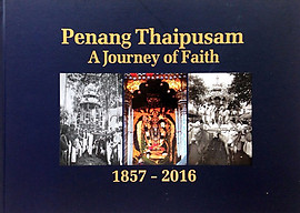 Penang Thaipusam - A Journey of Faith - N Arumugam & Others