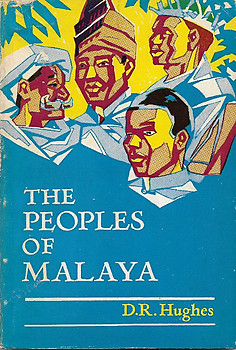 The Peoples of Malaya - DR Hughes