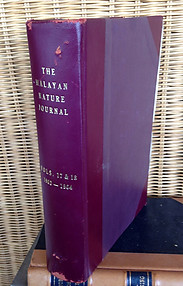 Malayan Nature Journal Vol XVII. 1-4  (1963) & Vol XVIII. 1-4 (1964)  - Malayan Nature Society