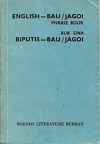 English-Bau/Jagoi Phrase Book - Borneo Literature Bureau