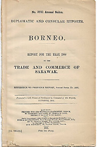 Report for the Year 1900 on the Trade and Commerce of Sarawak - The Foreign Office