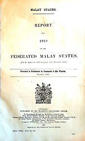 Report for 1919 on the Federated Malay States - The Colonial Office