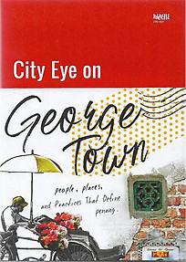 City Eye on George Town - Tan Wan Shing & Others