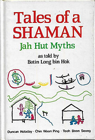 Tales of a Shaman: Jah Hut Myths - Duncan Holaday & Others