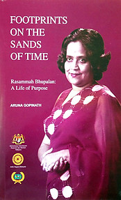 Footprints in the Sands of Time: Rasammah Bhupalan, A Life of Purpose - Aruna Gopinath