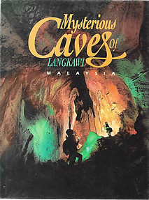 Mysterious Caves of Langkawi, Malaysia - Johnny Ong