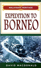 Expedition to Borneo - David Macdonald