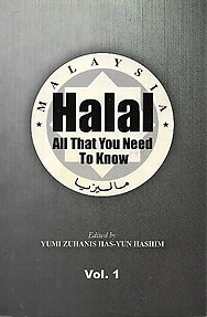 Halal: All You Need to Know -Vol 1 - Yumi Zuhanis Has-Yun Hashim (ed)