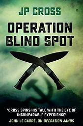 Operation Blind Spot - JP Cross