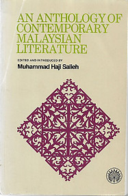 An Anthology of Contemporary Malaysian Literature - Muhammad Haji Salleh (ed)