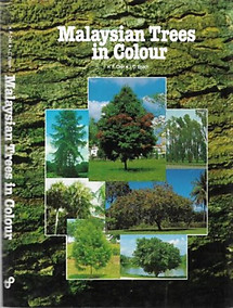 Malaysian Trees in Colour - H.F. Chin & I. C. Enoch