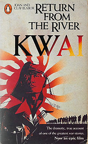 Return from the River Kwai - Joan & Clay Blair