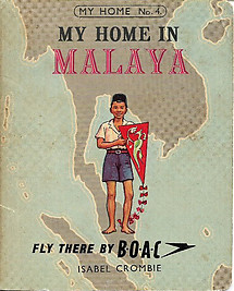 My Home in Malaya - Isabel Crombie