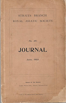Journal of the Straits Branch of the Royal Asiatic Society No 39, June 1903