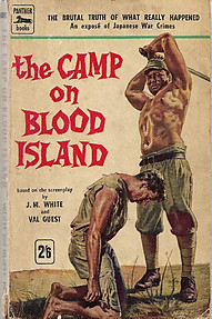 The Camp on Blood Island - JM White & Val Guest