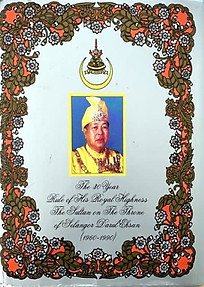 The Thirty Year Rule of His Royal Highness The Sultan on the Throne of Selangor Darul Ehsan - Mohd Yusoff Hashim