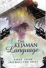 The Kejaman Language - Amee Joan & Jacquelyne Ekot