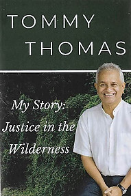 My Story: Justice in the Wilderness - Tommy Thomas