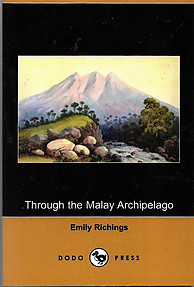 Through The Malay Archipelago - Emily Richings