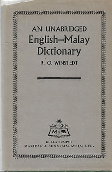 An Unabridged English-Malay Dictionary - RO Winstedt