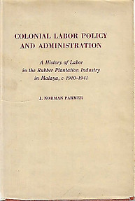 Colonial Labor Policy and Administration - J. N. Parmer