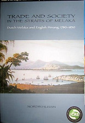 Trade and Society in the Straits of Melaka - Nordin Hussin
