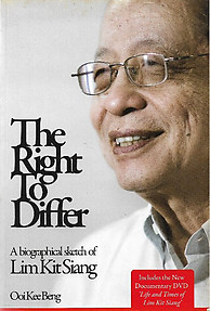 The Right to Differ: A Biographical Sketch of Lim Kit Siang - Ooi Kee Beng