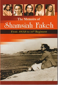 The Memoirs of Shamsiah Fakeh : From AWAS to 10th Regiment - Shamsiah Fakeh