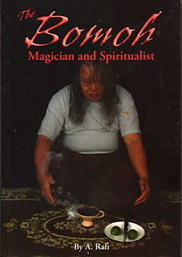 The Bomoh Magician and Spiritualist - A Rafi