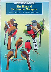 The Birds of Peninsular Malaysia - Derek Holmes