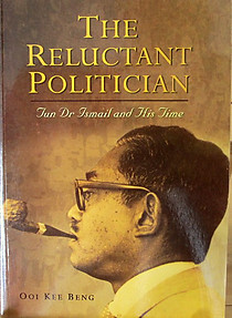 The Reluctant Politician - Ooi Kee Beng