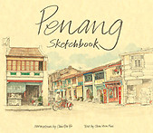 Penang Sketchbook by Chin Kon Yit & Chen Voon Fee