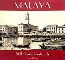 Malaya: 500 Early Postcards - Cheah Jin Seng