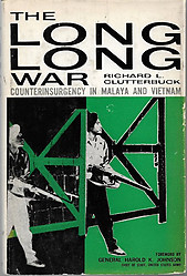 The Long Long War:The Emergency in Malaya 1948-1960 - Richard Clutterbuck