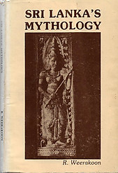 Sri Lanka's Mythology - R. Weerakoon