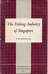The Fishing Industry of Singapore - TW Burdon