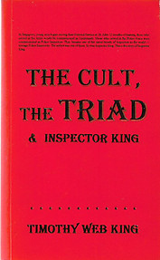 The Cult, the Triad & Inspector King - Timothy Web King