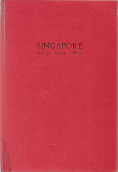 Singapore Ideology, Society, Culture - John Clammer
