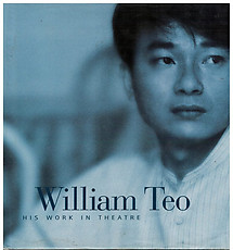 William Teo: His Work in Theatre - Jacqueline Danham (ed)