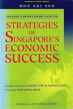 Strategies of Singapore's Economic Success  - Sui Sen Hon