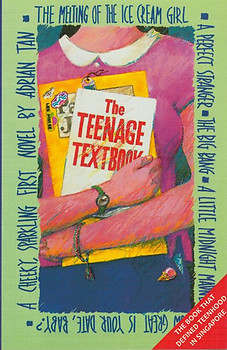 Teenage Textbook or the Melting of the Ice-cream Girl - Adrian Tan