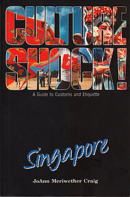 Culture Shock!: Singapore - JoAnn Craig