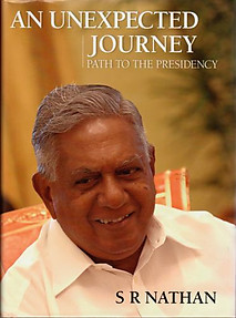 An Unexpected Journey: Path to the Presidency - SR Nathan