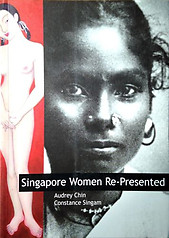 Singapore Women Re-Presented - Audrey Chin & Constance Singham